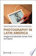 Photography In Latin America