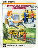 School Bus Driver s Handbook