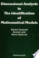 Dimensional Analysis in the Identification of Mathematical Models