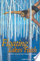 Floating Takes Faith
