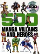 500 Manga Villains and Heroes