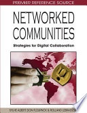 Networked Communities  Strategies for Digital Collaboration