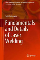 Fundamentals and Details of Laser Welding
