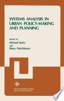 Systems Analysis in Urban Policy Making and Planning