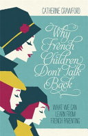 Why French Children Don t Talk Back