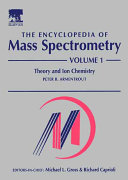 The Encyclopedia of Mass Spectrometry, Ten-Volume Set