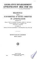 Legislative Establishment Appropriation Bill For 1934