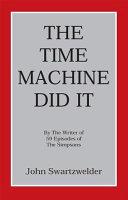 The Time Machine Did it Pdf/ePub eBook