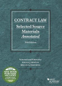 Contract Law, Selected Source Materials Annotated, 2018 Edition