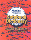 Merriam Webster s Notebook Dictionary
