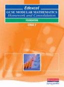 Edexcel GCSE Modular Mathematics Homework and Consolidation