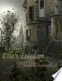 Lila s Freedom