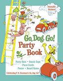 Go, Dog. Go! Party Book