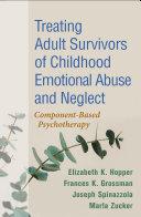 Treating Adult Survivors of Childhood Emotional Abuse and Neglect Pdf/ePub eBook