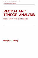 Vector and Tensor Analysis, Second Edition