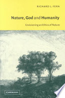 Nature, God and Humanity  : Envisioning an Ethics of Nature