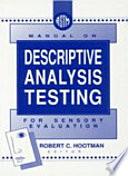 Manual on Descriptive Analysis Testing for Sensory Evaluation Book