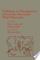 Problems in Management of Locally Abundant Wild Mammals Book