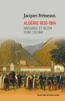 Algérie 1830-1914 [Pdf/ePub] eBook