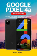 Google Pixel 4a User Guide