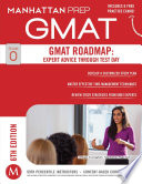 GMAT Roadmap: Expert Advice Through Test Day