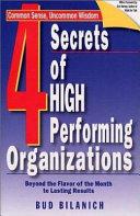 4 Secrets of High Performing Organizations
