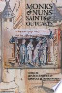 Monks and Nuns  Saints and Outcasts