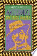 Masterpiece Picture Mazes Book