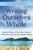 Writing Ourselves Whole