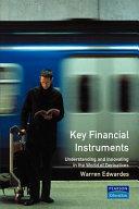 Key Financial Instruments