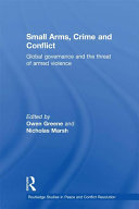 Small Arms, Crime and Conflict