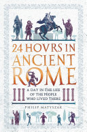 24 Hours in Ancient Rome [Pdf/ePub] eBook