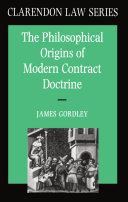 The Philosophical Origins of Modern Contract Doctrine