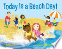 Today Is a Beach Day!