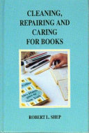 Cleaning  Repairing and Caring for Books