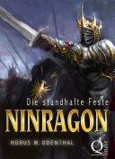 Ninragon: Die standhafte Feste