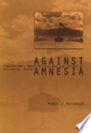 Against Amnesia Book PDF