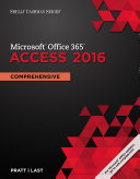 Shelly Cashman Series Microsoft Office 365   Access 2016  Comprehensive