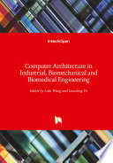 Computer Architecture In Industrial Biomechanical And Biomedical Engineering Book PDF