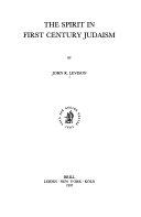 The Spirit in First Century Judaism