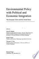 Environmental policy with political and economic integration