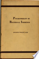 Psychotherapy by Reciprocal Inhibition