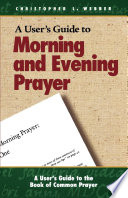 A User S Guide To The Book Of Common Prayer