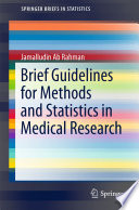 Brief Guidelines for Methods and Statistics in Medical Research Book