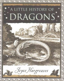 A Little History of Dragons Book