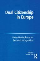 Dual Citizenship in Europe