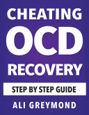 Cheating OCD Recovery Guide  Overcome Cheating OCD   Obsessive Compulsive Disorder