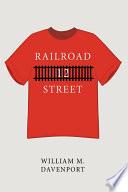 Railroad Street