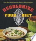 Decolonize Your Diet
