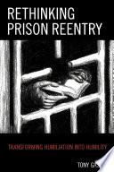 Rethinking Prison Reentry Book